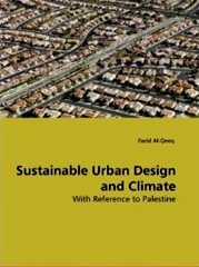 Sustainable Urban Design and Climate Book - Paperback: 412 pages, Publisher: VDM Verlag Dr. Müller (June 8, 2010), Language: English.